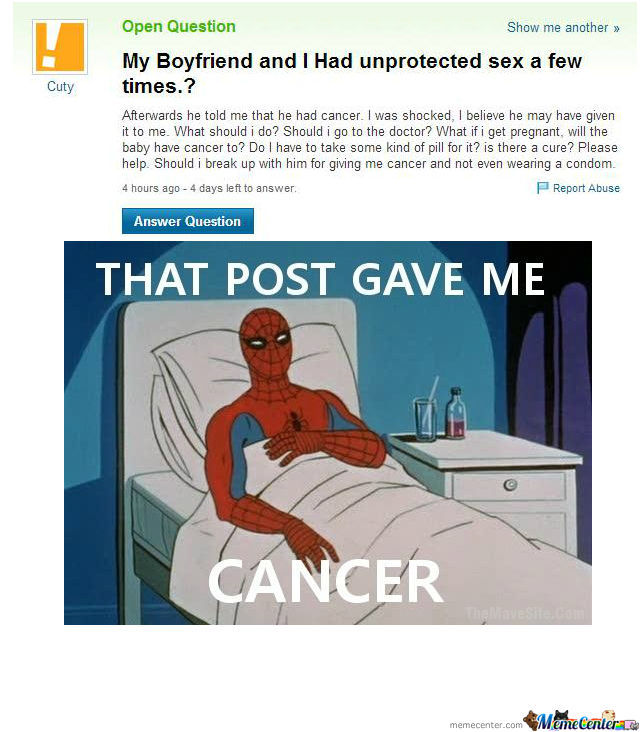 My Boyfriend may given me cancer