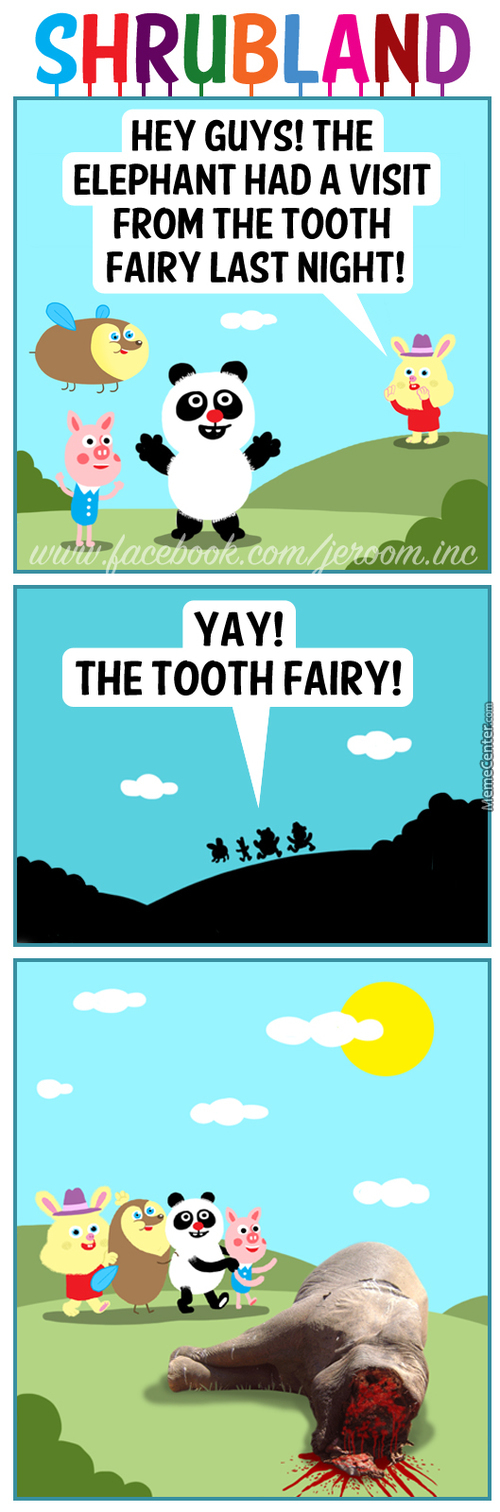 Yay! The Tooth Fairy!