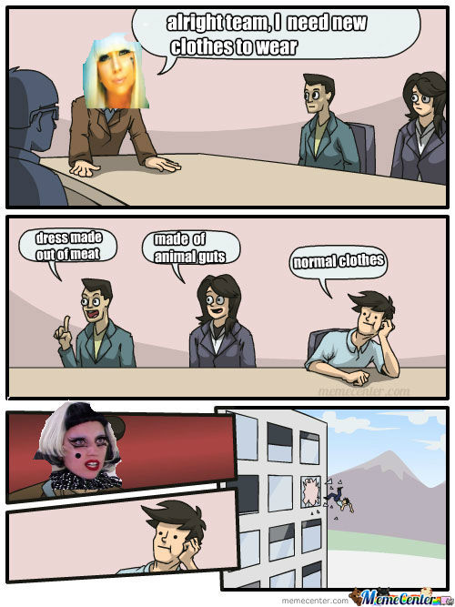 Lady Gaga Boardroom Suggestion
