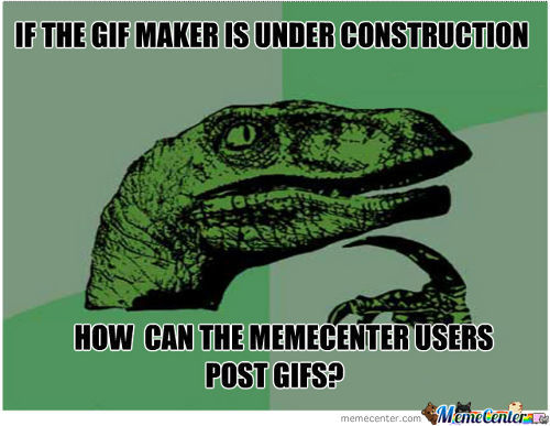 Yeah,how Can They Post Gifs?......
