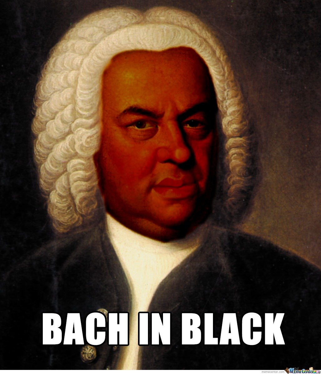 Yes I'm Bach