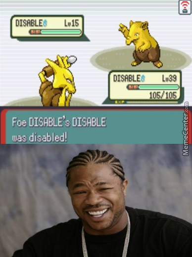 Yo Dawg, I Heard You Like Disable