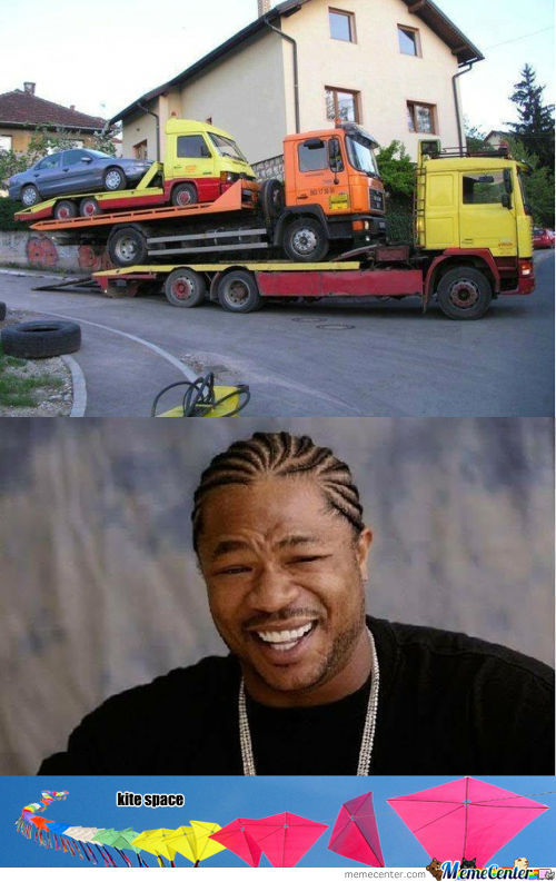 Yo Dawg . . . I Heard You Like Flatbed Trucks