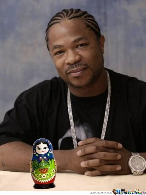 Yo Dawg I Hed You Like Matryoshkas