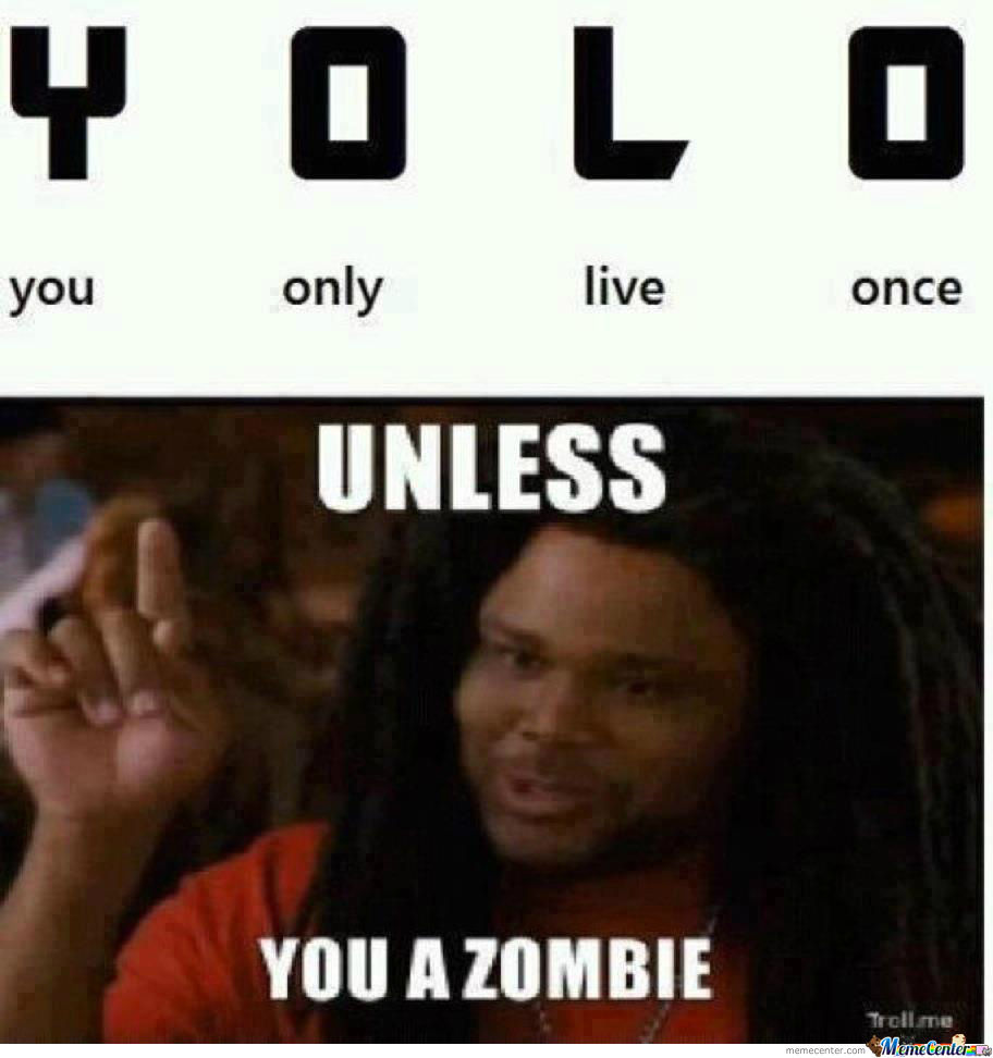 Yolo Unless...