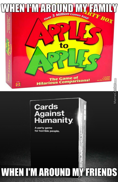 Funny Cards Against Humanity Meme : You re playing a dangerous game when act like yourself