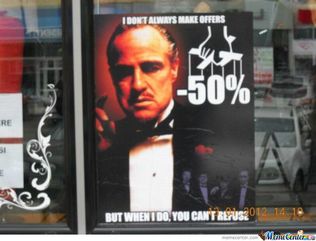 You Can't Refuse
