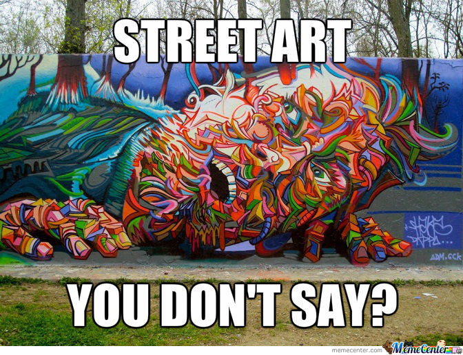 You Don't Say Street Art