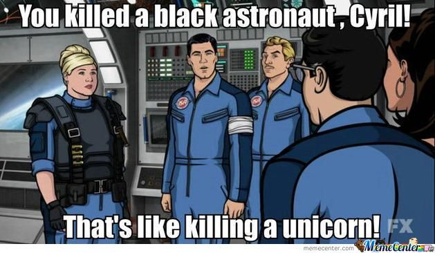 You Killed An Astronaut