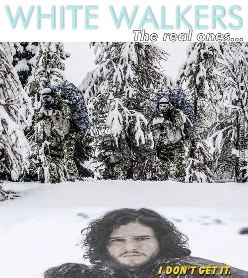 You See Nothing Jon Snow