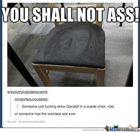 You Shall Not Ass!