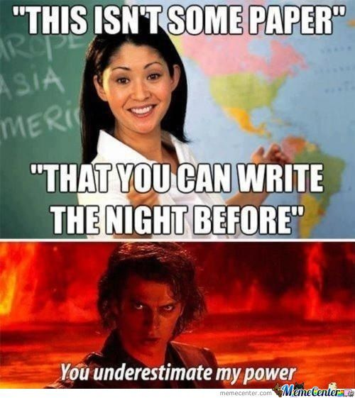 ...you Underestimate My Power Unhelpful High School Teacher
