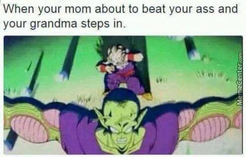 Your Grandma Will Always Save Your Ass