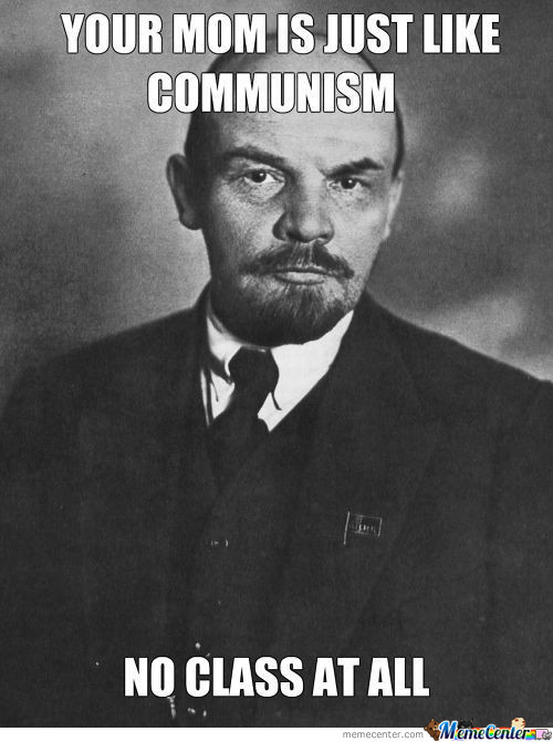Your Mom Is Just Like Communism