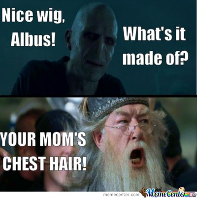 your moms chest hair