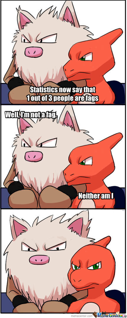 You're A Fag! Pokémon Approves☺!