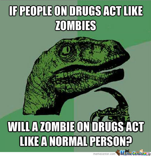 Zombies On Drugs