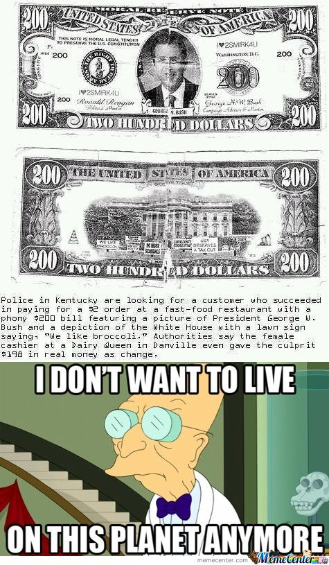 200 Dollars Bill - I don't want to live on this planet anymore