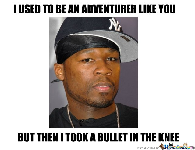 50 Cent used to be an adventurer_o_108610 50 cent used to be an adventurer by maxkdot meme center,50 Cent Meme