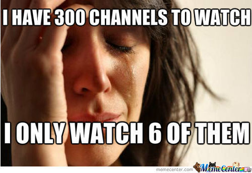 600 Channels, Only 6 Are Watched