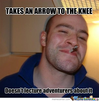 An arrow to the knee