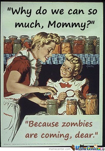 Because Zombies Are Coming, Dear