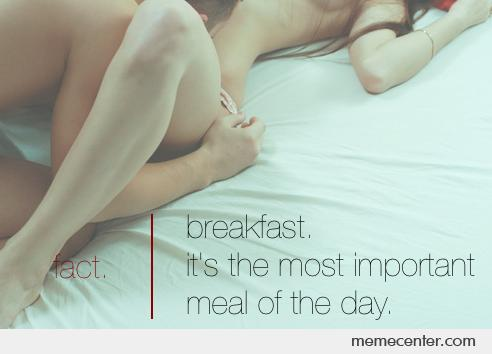 Breakfast: Most Important Meal of The Day