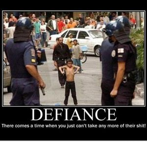 Defiance There comes a time when you just can't take any more of their shit.