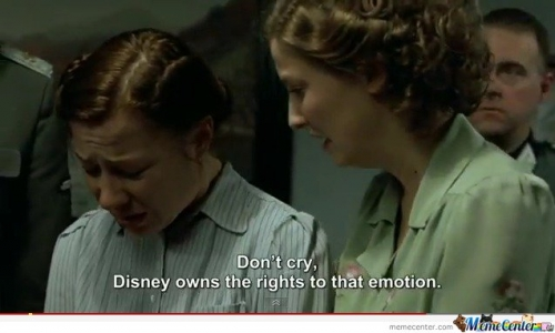 Don't cry, disney owns the rights to that emoiton