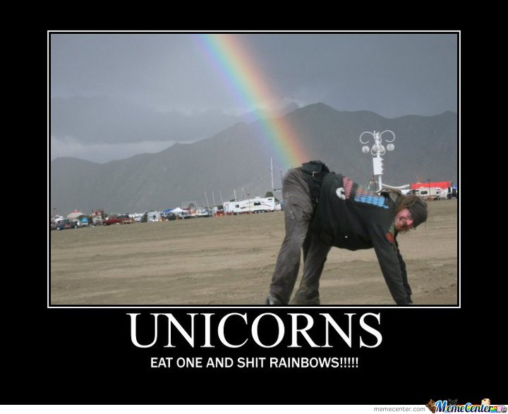 Funny Rainbow Meme : Eat a unicorn and shit rainbow by ben meme center