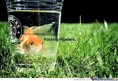 F**** g Hipsters