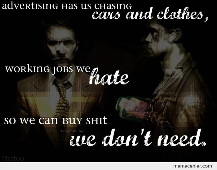 Fight Club Quote by ben - Meme Center