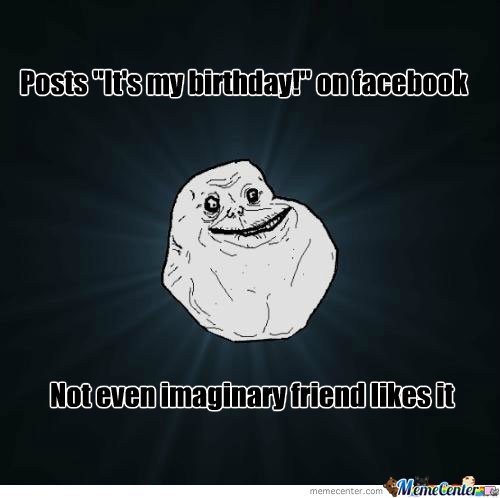 Forever Alone Birthday
