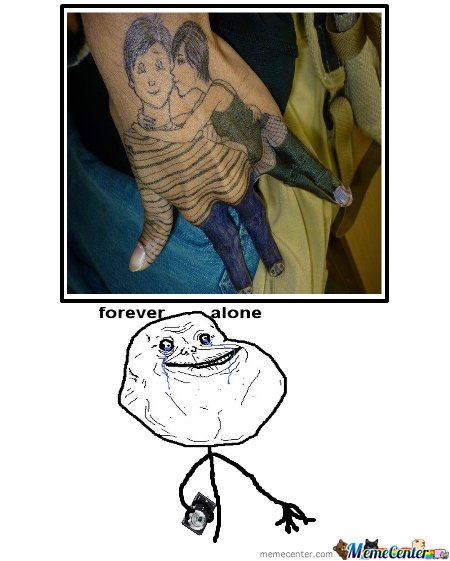 Forever Alone LvL: 99