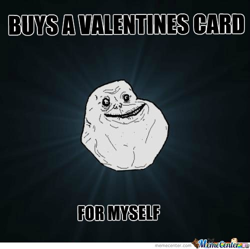 Forever Alone Valentines