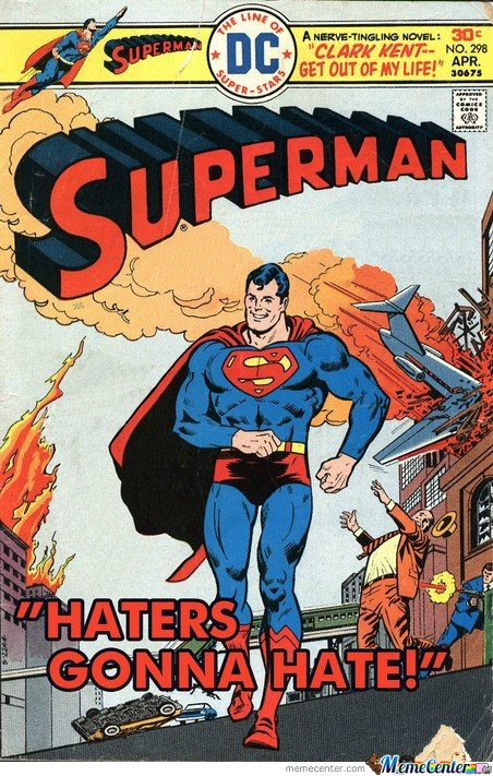 Haters Gonna Hate !