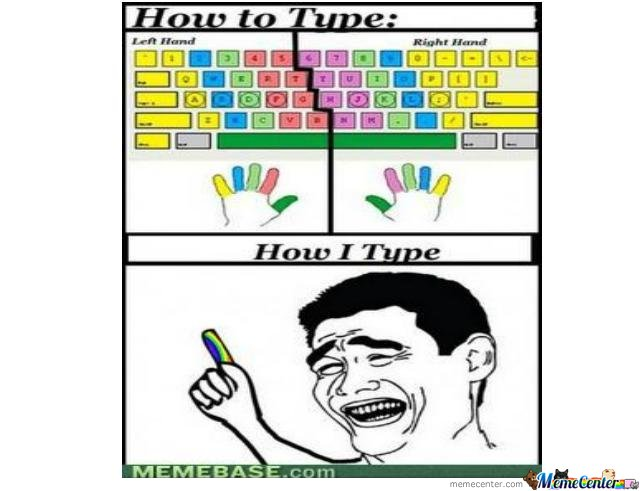 How i type on my keyboard