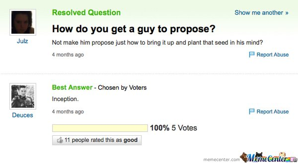 How dp you get a guy to propose?
