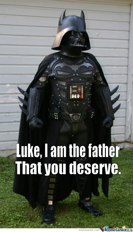 I am The Father You Deserve
