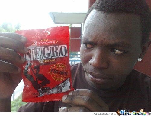 I got some tasty negro candy_o_105237 i got some tasty negro candy by mustapan meme center