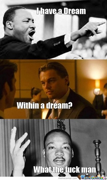 I have a dream !