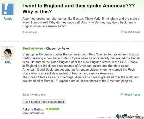 I went to England and they spoke American?