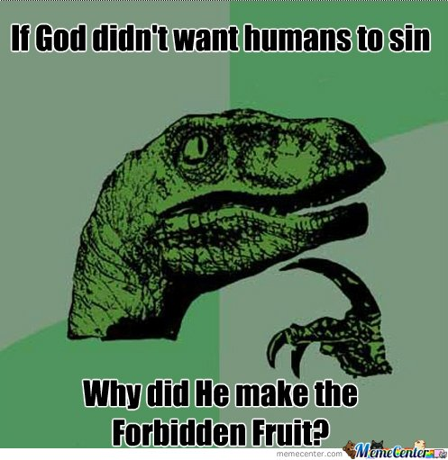 If God didn't want humans to sin...