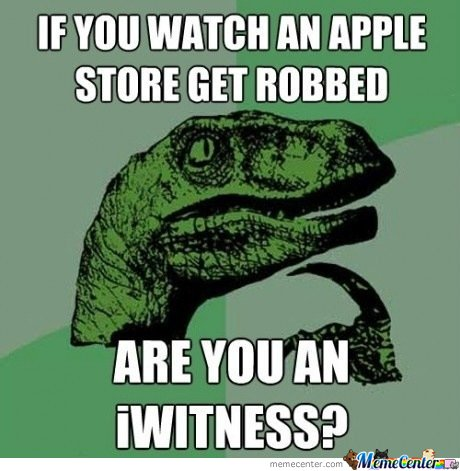 If You Watch An Apple Store Get Robbed