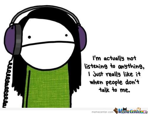 I'm actually not listening to anything by serkan - Meme Center