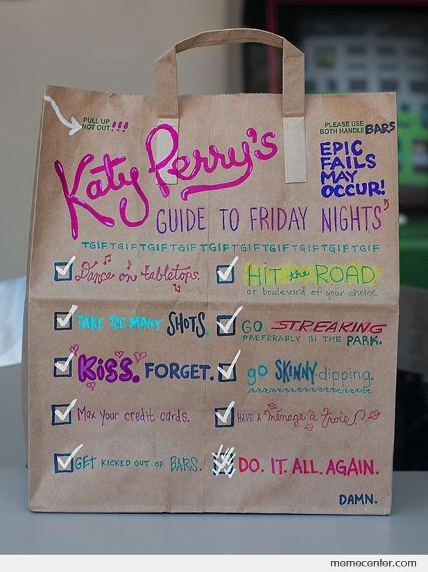 Katy perry 39 s guide to friday nights by ben meme center for Perry cr309 s manuale