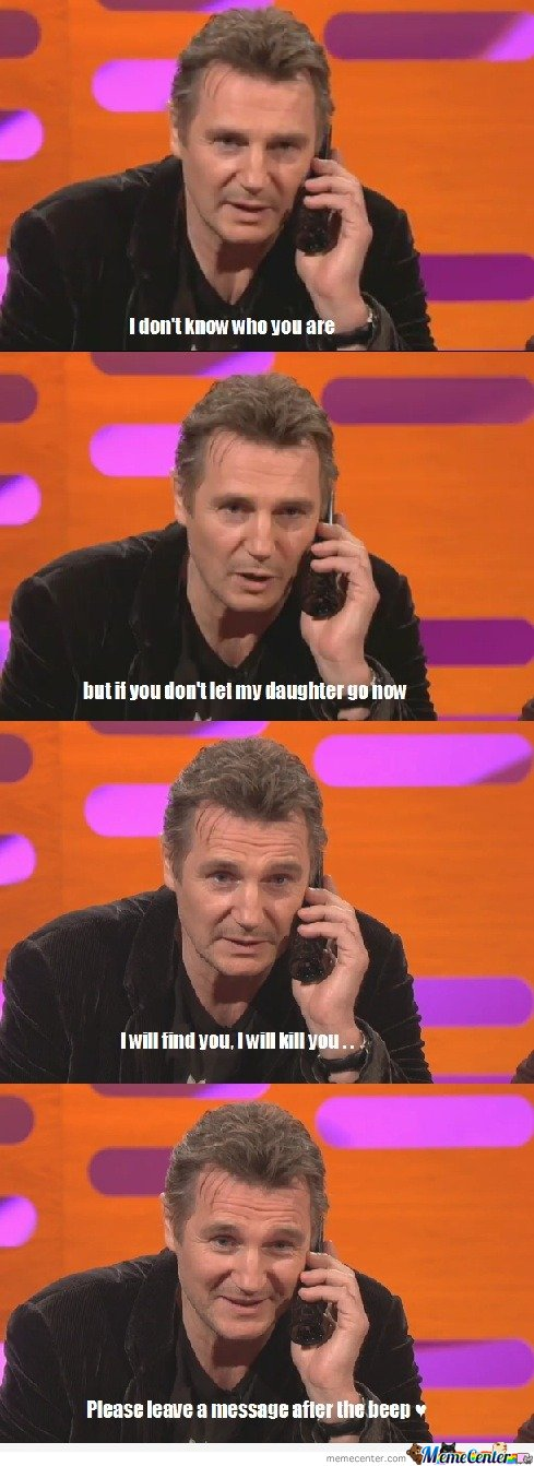 Liam Neeson recording a message for fan's voicemail