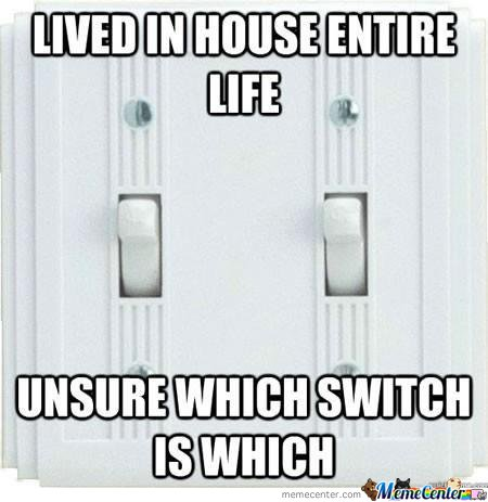 Lived in house entire life, unsure which switch is which