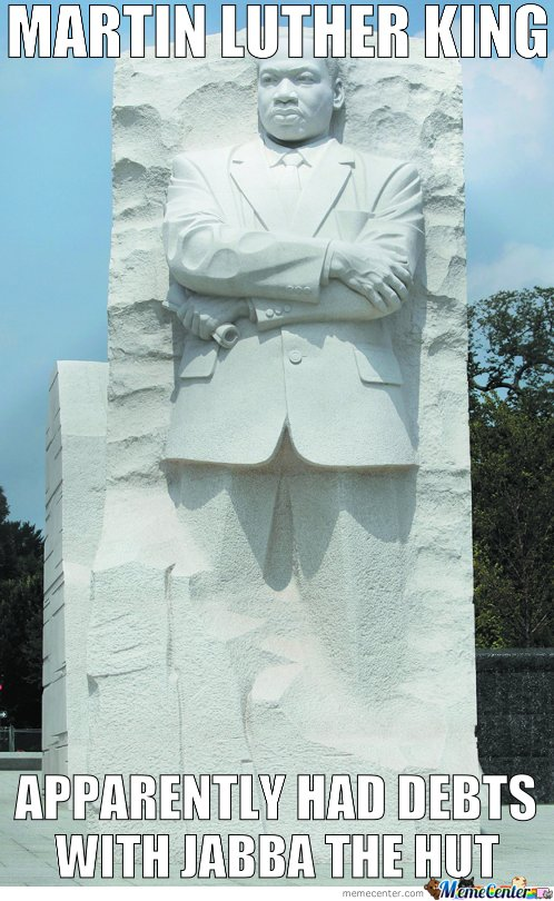 Martin Luther King Apparently Had Debts With Jabba The Hut