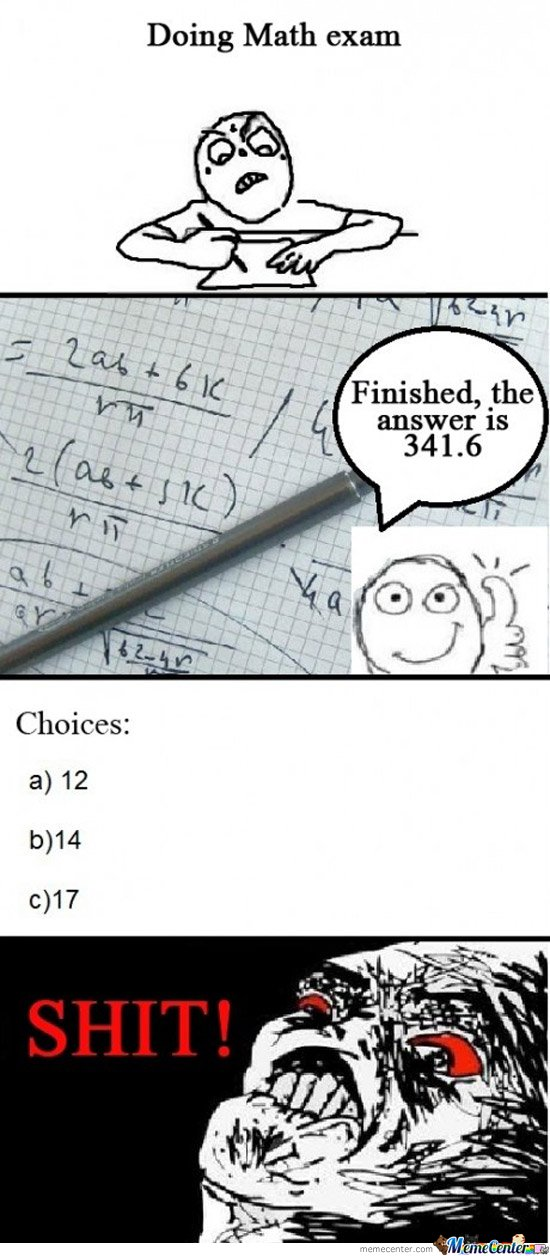 Math exams, all the time!!!
